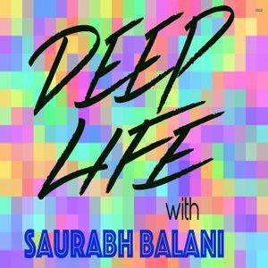 Deep Life Podcast #002