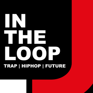 101BPM INTHELOOP #001 [Trap, Hiphop, Future Bass] Mixed by LJ Looper