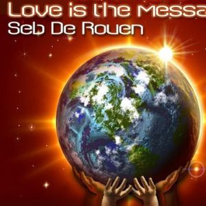 LOVE IS THE MESSAGE 09082016