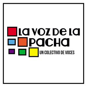 La Voz de la Pacha. Programa Completo 17-08-13