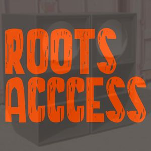 Roots Access Show - 121021