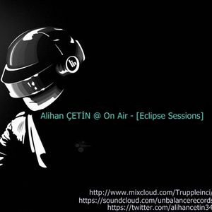 Alihan ÇETİN @ On Air (Eclipse Sensaions 002) 14.09.2012