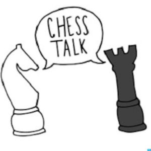 Chess Talk Episode #3