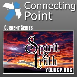 Spirit and Truth - Week 1