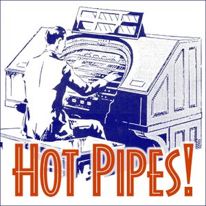 Hot Pipes Podcast 212 – mp3 – Electronics Special - Hot Pipes One Hour Podcast mp3