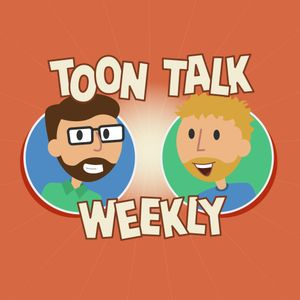 "Toon Talk Weekly - Episode 278 - ""Pound Puppies"""