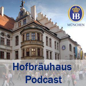 Hofbräuhaus Podcast 151 – Oktoberfest für Insider