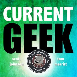 Current Geek 43: Hot Dinosaurs