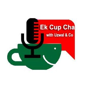 Ek Cup Cha with Syed Feroz & Nazia Ahmed