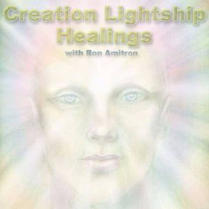 Creation Lightship Healings, October 20, 2017