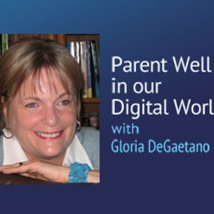 Parent Well in our Digital World – Free, Unstructured Time: A Childhood Necessity
