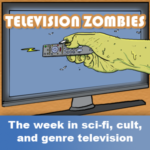 Television Zombies Episode 328: Jon Snow is (Not) Alive