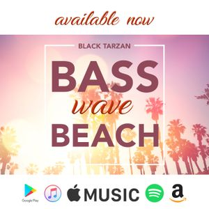 Black Tarzan Presents: Friday Night #BASSLIFE