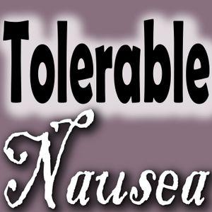 Tolerable Nausea 116: Band Camp Bad Boy