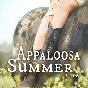 Appaloosa Summer - Episode Four