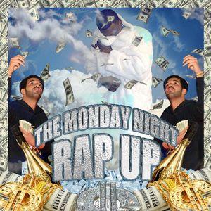 The Monday Night Rap Up 23rd Feb 2015 ft Mace Dawg & Ba$e God