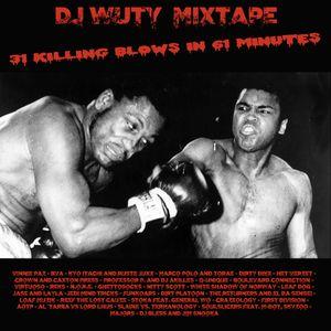 DJ WUTY MIXTAPE - 31 KILLING BLOWS IN 61 MINUTES