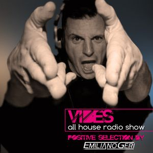 "VIBES ""All House"" Radioshow - Episode #070"