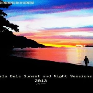 Isla Bela Sunset and Night  Sessions 2012 New Set! By R.L