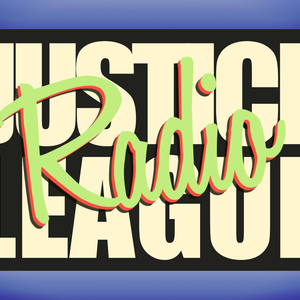Justice League Radio Session 4
