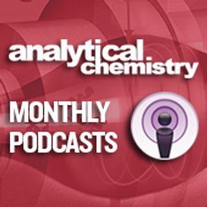 Analytical Chemistry Podcast - November 2015
