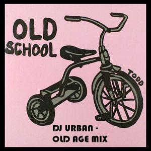 DJ URBAN -  OLD AGE MIX