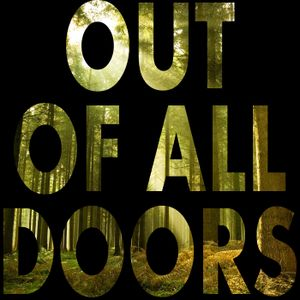 Out of All Doors Episode 28 - Life in the Big City While Out of All Doors