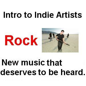 Intro to Indie Artists - Rock 19 - 3 Song