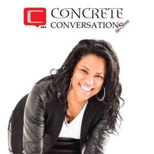 Concrete Conversations 7-16-16