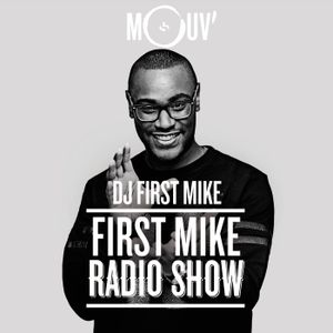 First Mike Radio Show #34 : Ninho, Sefyu, Kaaris...