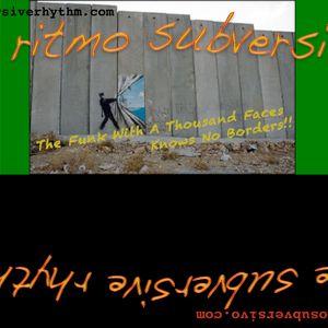 El Ritmo Subversivo / Subversive Rhythm
