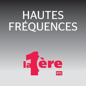 Hautes fréquences - 26.03.2017
