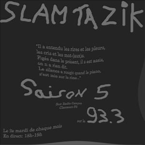 Slam Ta Zik Poétique de la misère émission du 18 oct 2013