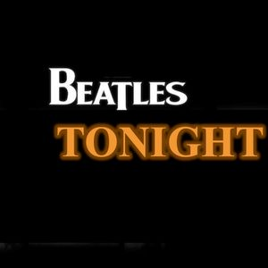 Beatles Tonight featuring the coolest Beatle/Solo recordings along with rarities, covers and more!