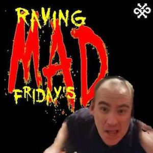 Raving Mad Friday's with Dj Rino ep 98