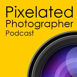 Pixelated Photographer EP25 - 2016 Special podcast: Put the iPad away in stripper room!