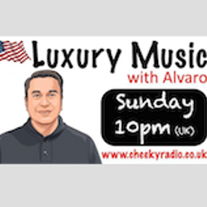 Luxury Music with Alvaro Radio Show#1 040818