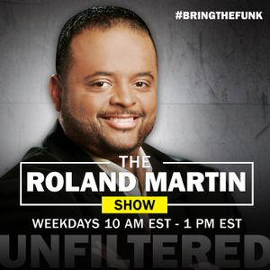 Roland Martin Show Audio Podcast: Presidential Politics And White Working Class Voters