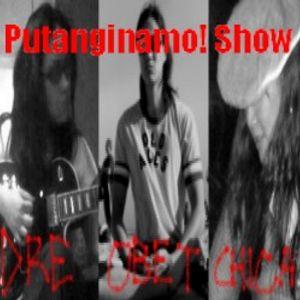 057 - Putanginamo!com Show