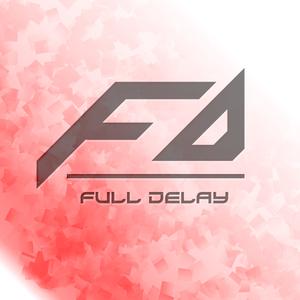 Full Delay EDM Mix - Vol. 4