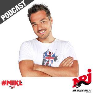 Best Of de MIKL sur NRJ - Mercredi 3 Août
