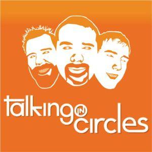 Talking in Circles - 135 - Crashing, Legion, and Logan