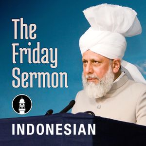 [Indonesian] The Holy Prophet (sa) - Mercy for all the worlds December 16th 2016