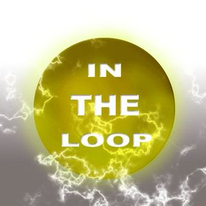 in the loop show 4 podcast