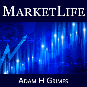 MarketLife Ep 41 – Randomness: why it matters and how to understand it - Podcast | Adam H Grimes