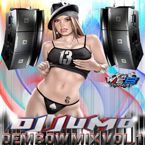 DJJUMO FLOW - DEMBOW MIX VOL.1