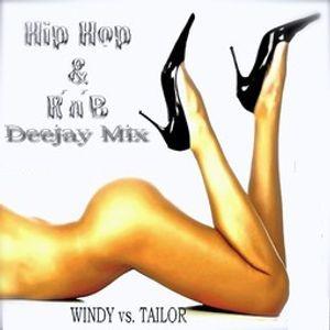WINDY vs.TAILOR - HIP HOP & R'N'B DEEJAY MIX