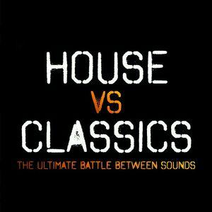HOUSE vs. CLASSICS #11