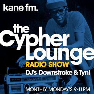 Kane FM Cypher Lounge Radio Show Monday 13th November 2017