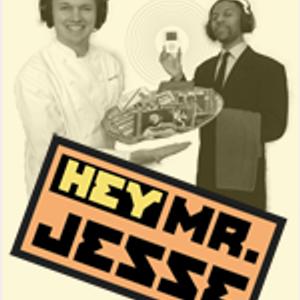 #130 Hey Mister Jesse for October 2016